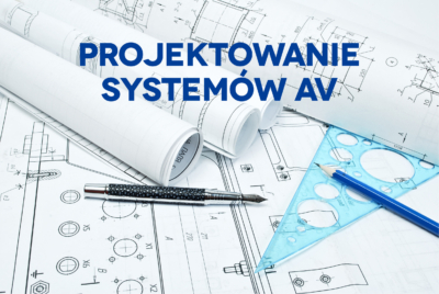 Projektowanie systemów AV